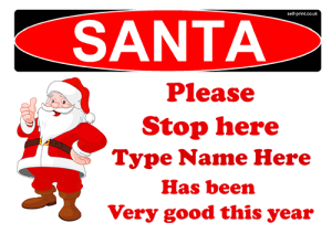 free personalised santa stop here sign